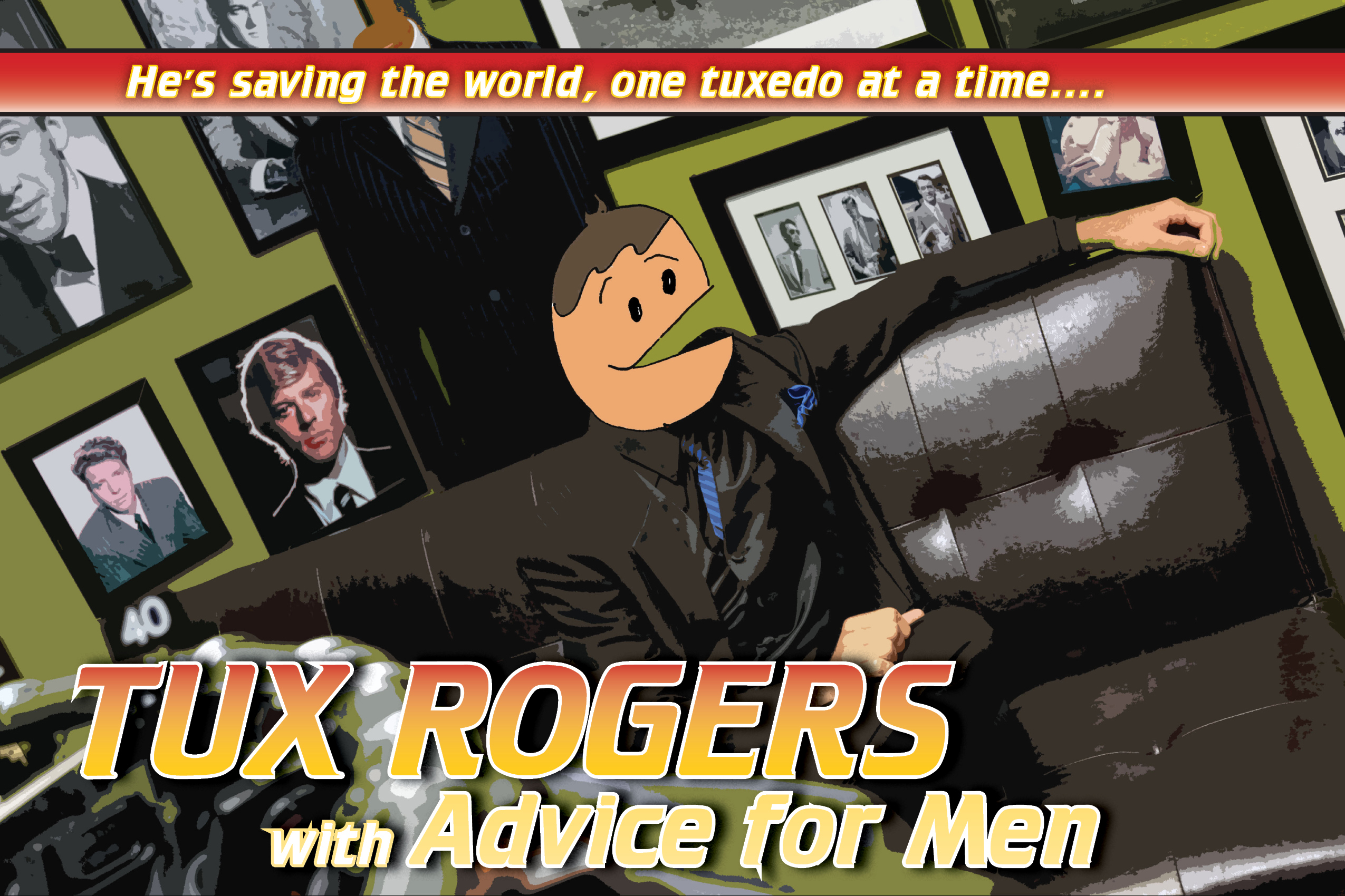 The tuX files: Tux Rogers has some advice for men.